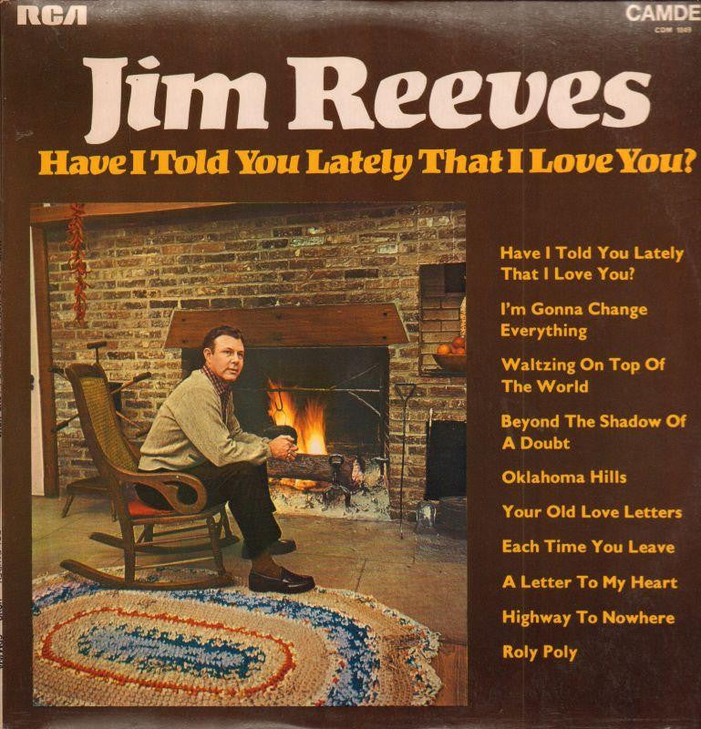 Jim Reeves-Have I Told You Lately I Love You-RCA-Vinyl LP