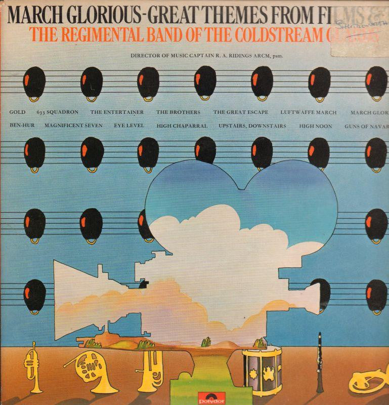 The Regimental Band of The Coldstream Guards-March Glorious: Great Themes From Films-Polydor-Vinyl LP