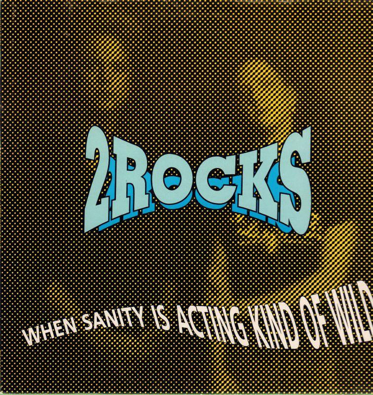 2 Rocks-When Sanity Is Acting Kind Of Wild-FM-Vinyl LP