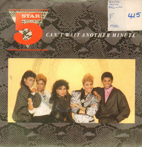 "5 Star-Can't Wait Another Minute-Tent-7"" Vinyl P/S"