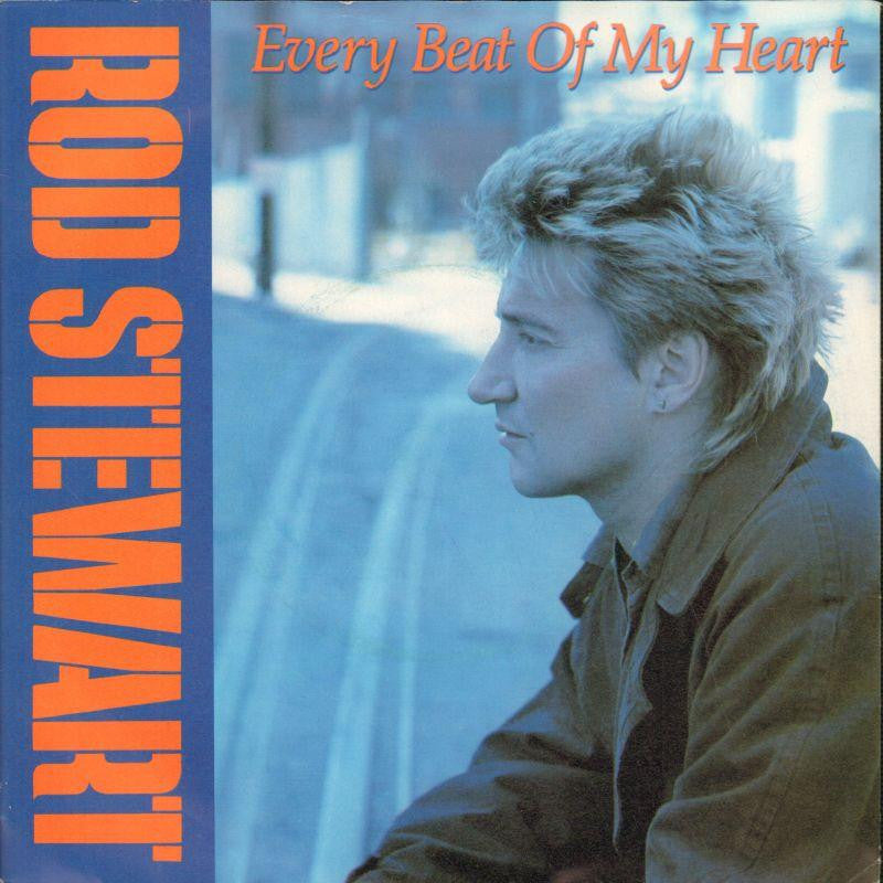 "Rod Stewart-Every Beat Of My Heart-Warner-7"" Vinyl P/S"