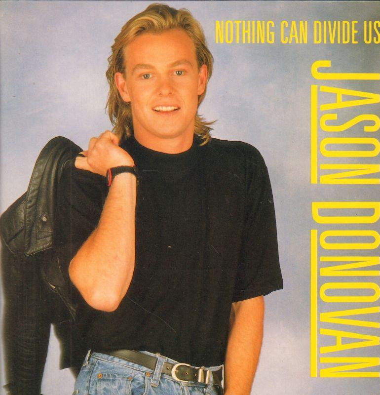 "Jason Donovan-Nothing Can Divide Us-PWL-7"" Vinyl P/S"