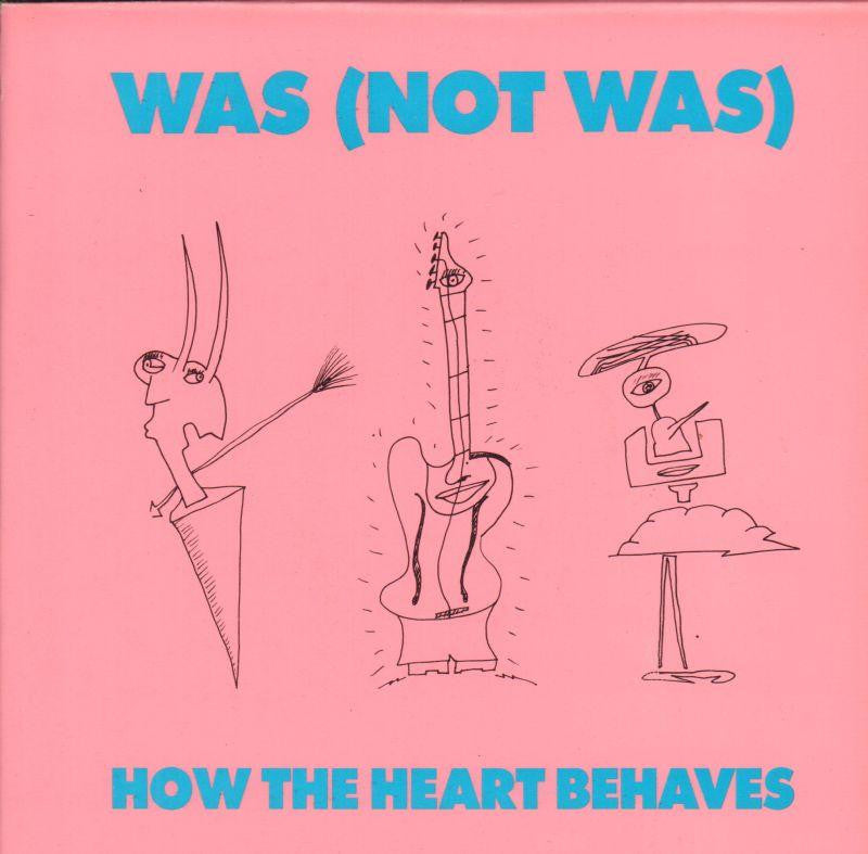 "Was (Not Was)-How The Heart Behaves-Fontana-7"" Vinyl P/S"