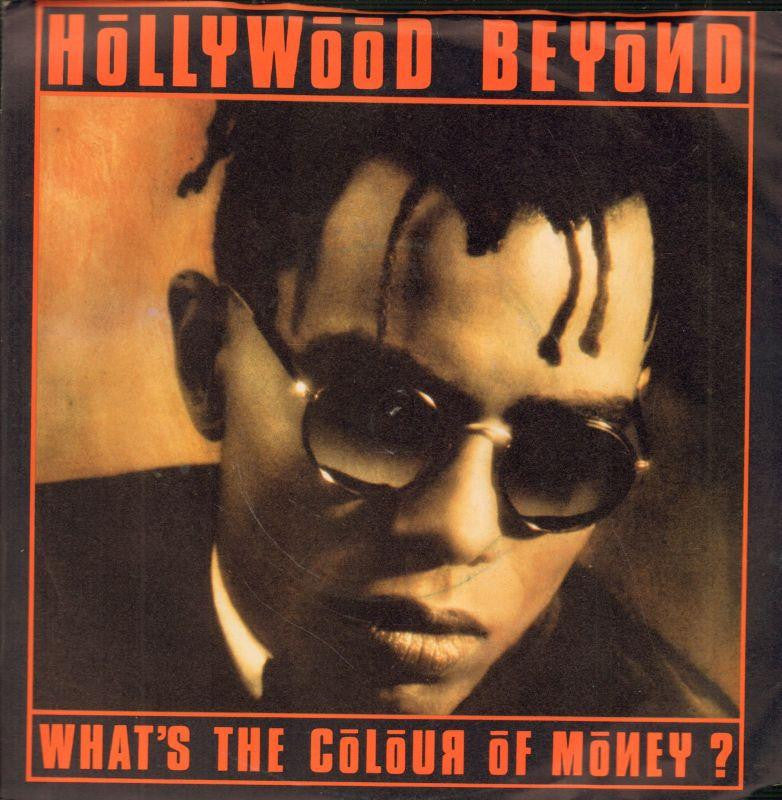"Hollywood Beyond-What's The Colour Of Money-WEA-7"" Vinyl P/S"