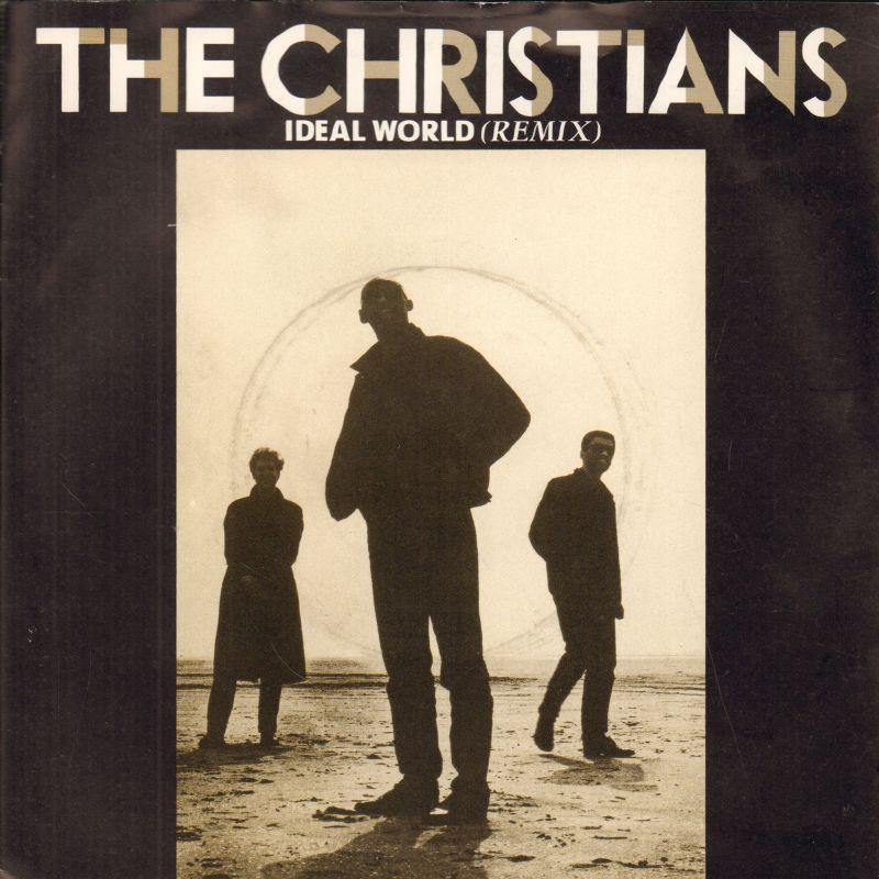 "The Christians-Ideal World-Island-7"" Vinyl P/S"