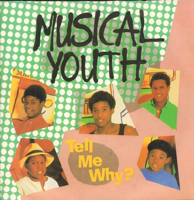 "Musical Youth-Tell Me Why-London-7"" Vinyl P/S"