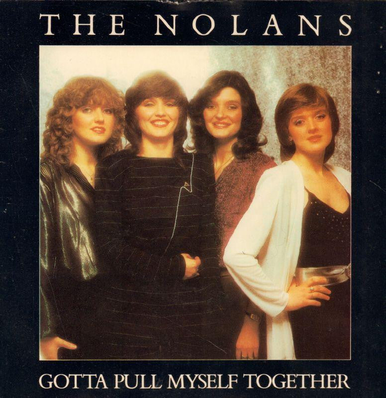 "The Nolans-Gotta Pull Myself Together-Epic-7"" Vinyl P/S"