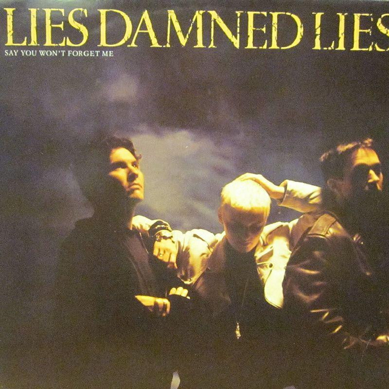 "Lies Damned Lies-Say You Won't Forget Me-Siren-12"" Vinyl"