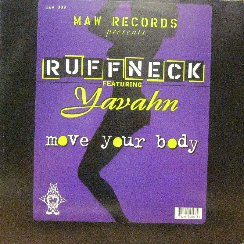 "Ruffneck-Move Your Body-MAW-12"" Vinyl"