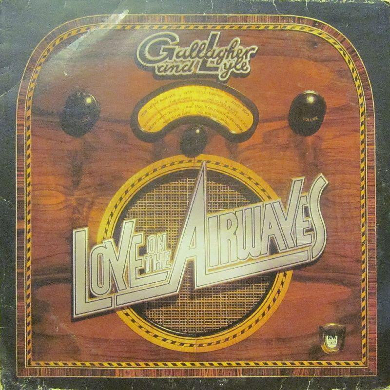 Gallagher And Lyle-Love On The Airwaves-A & M-Vinyl LP