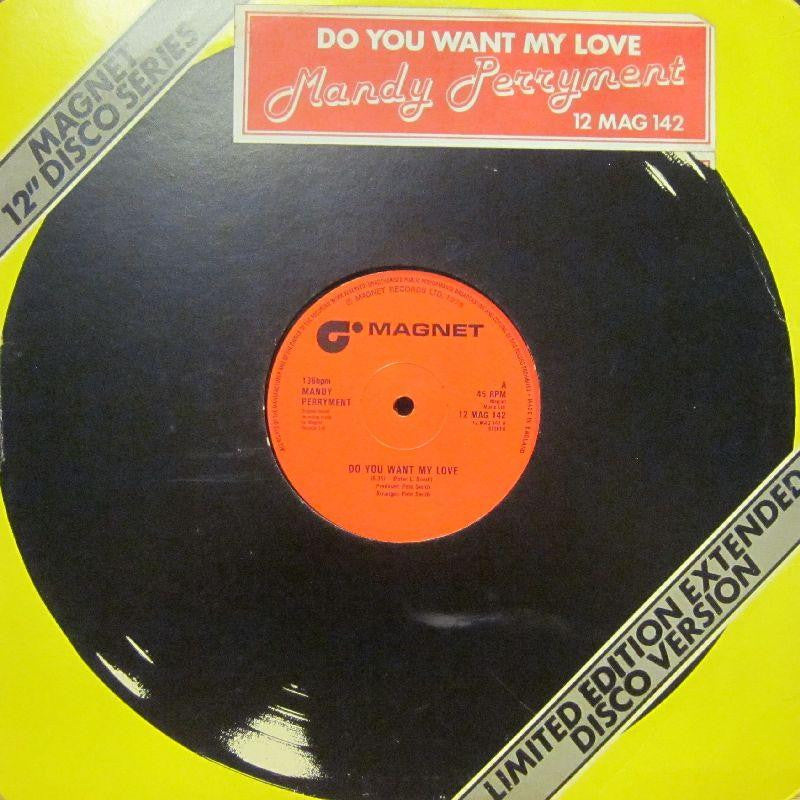 "Mandy Perryment-Do You Want My Love-Magnet-12"" Vinyl"