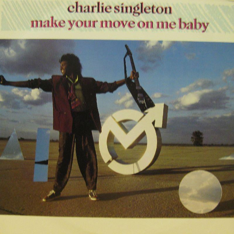 "Charlie Singleton-Make Your Move On Me Baby-Arista-12"" Vinyl"