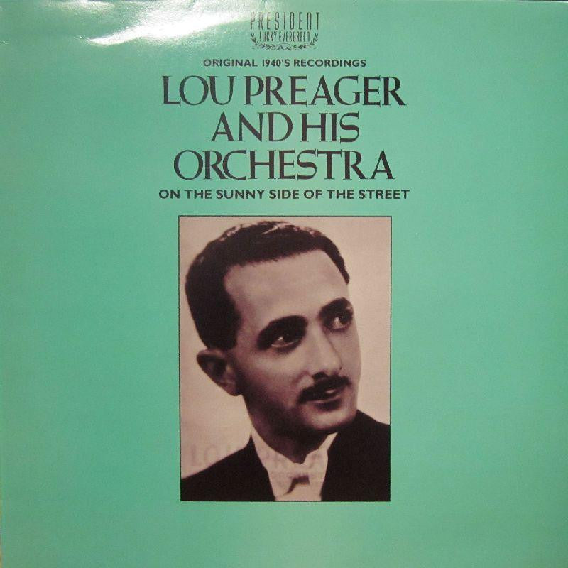 Lou Preager And His Orchestra-On The Sunny Side Of The Street-President-Vinyl LP