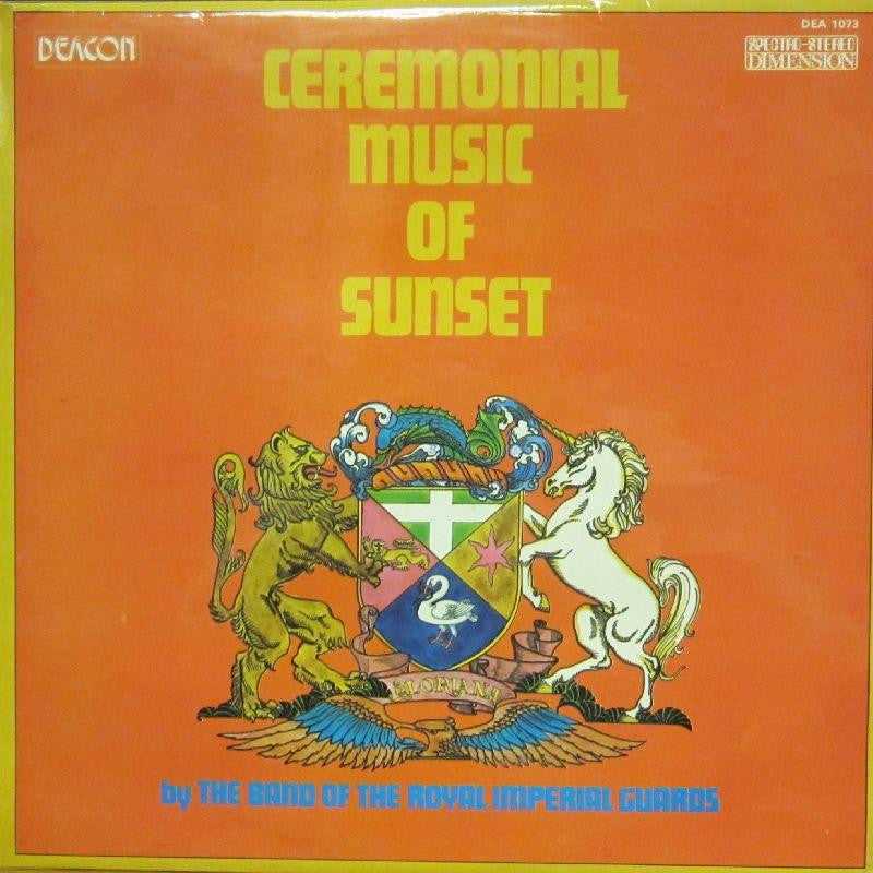 The Royal Imperial Guards-Cermonial Music Of Sunset-Deacon-Vinyl LP