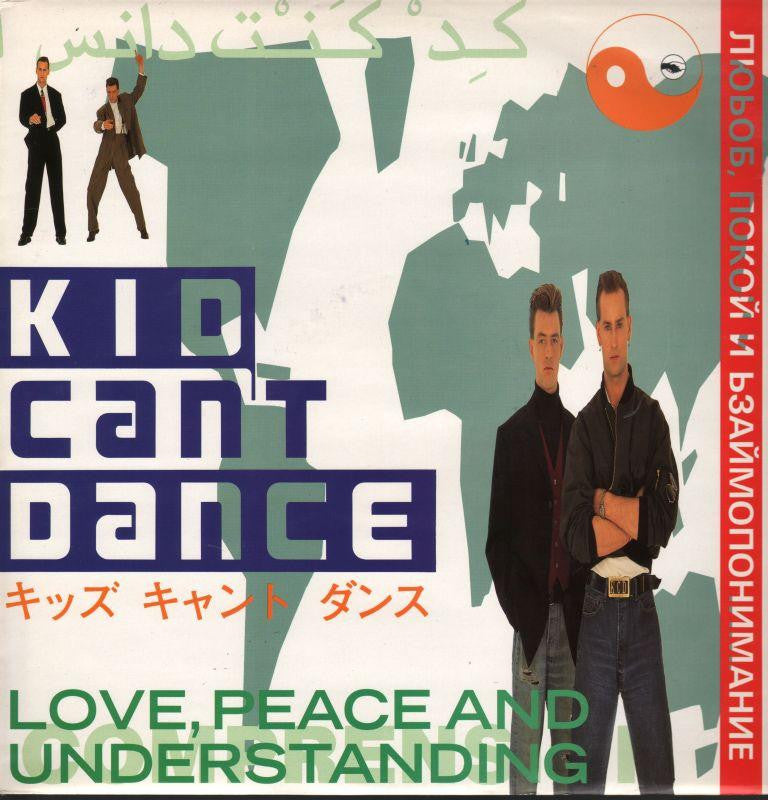 "Kid Can't Dance-Love,Peace & Understanding-Siren-12"" Vinyl"