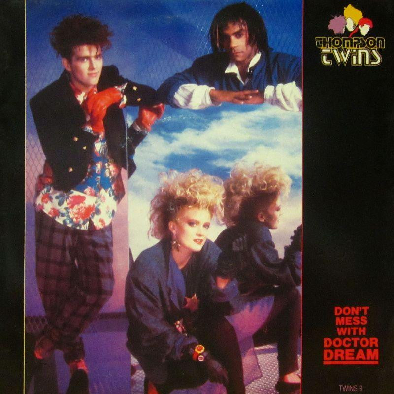 "Thompson Twins-Don't Mess With Doctor Dream-7"" Vinyl P/S"
