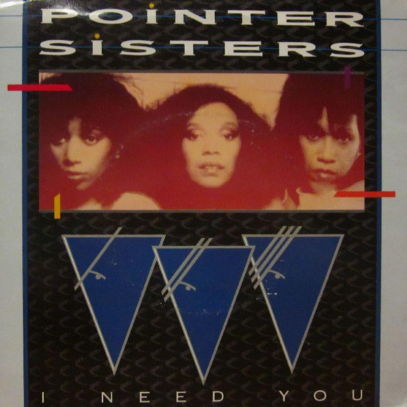 "Pointer Sisters-I Need You-7"" Vinyl P/S"