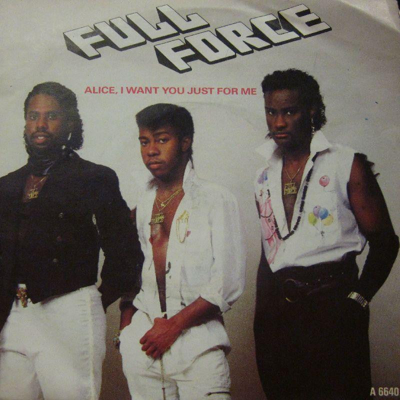 "Full Force-Alice I Want You Just For Me-7"" Vinyl P/S"