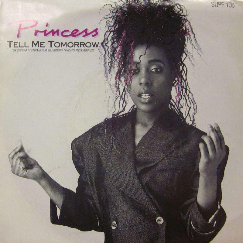 "Princess-Tell Me Tomorrow-7"" Vinyl P/S"