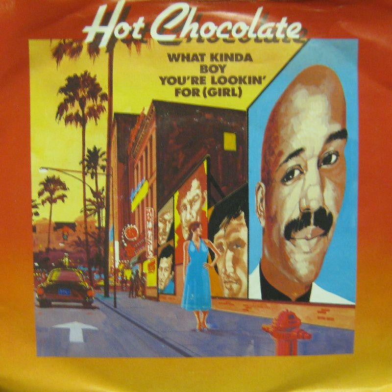 "Hot Chocolate-What Kinda Boy You're Lookin For-7"" Vinyl P/S"
