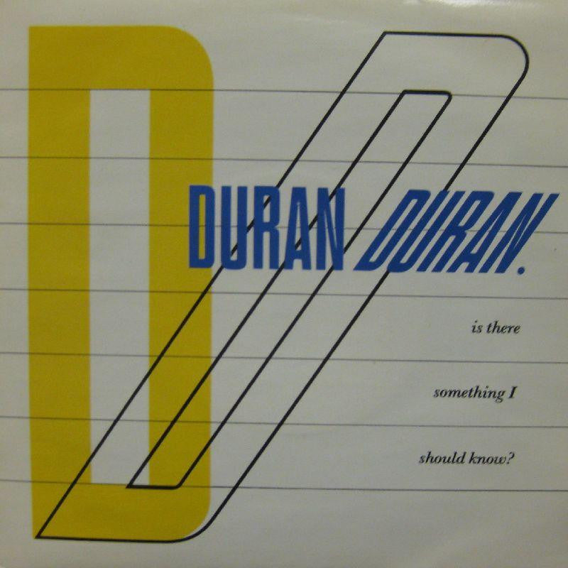 "Duran Duran-Is There Something I Should Know-7"" Vinyl P/S"