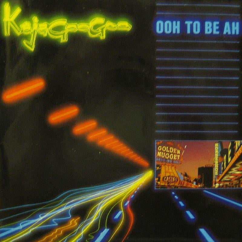 "Kajagoogoo-Ooh To Be Ah-7"" Vinyl P/S"