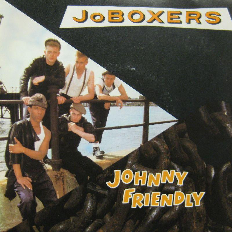 "JoBoxers-Johnny Friendly-7"" Vinyl P/S"