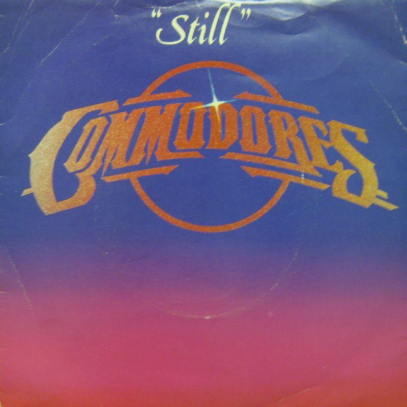 "Commodores-Still-7"" Vinyl P/S"