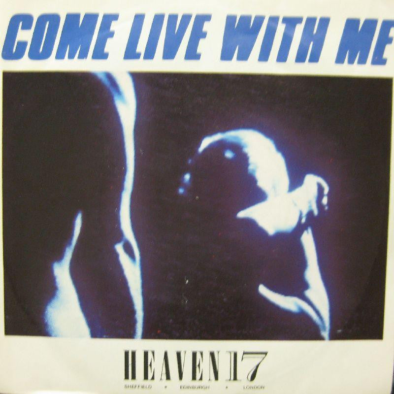 "Heaven 17-Come Live With Me-7"" Vinyl P/S"