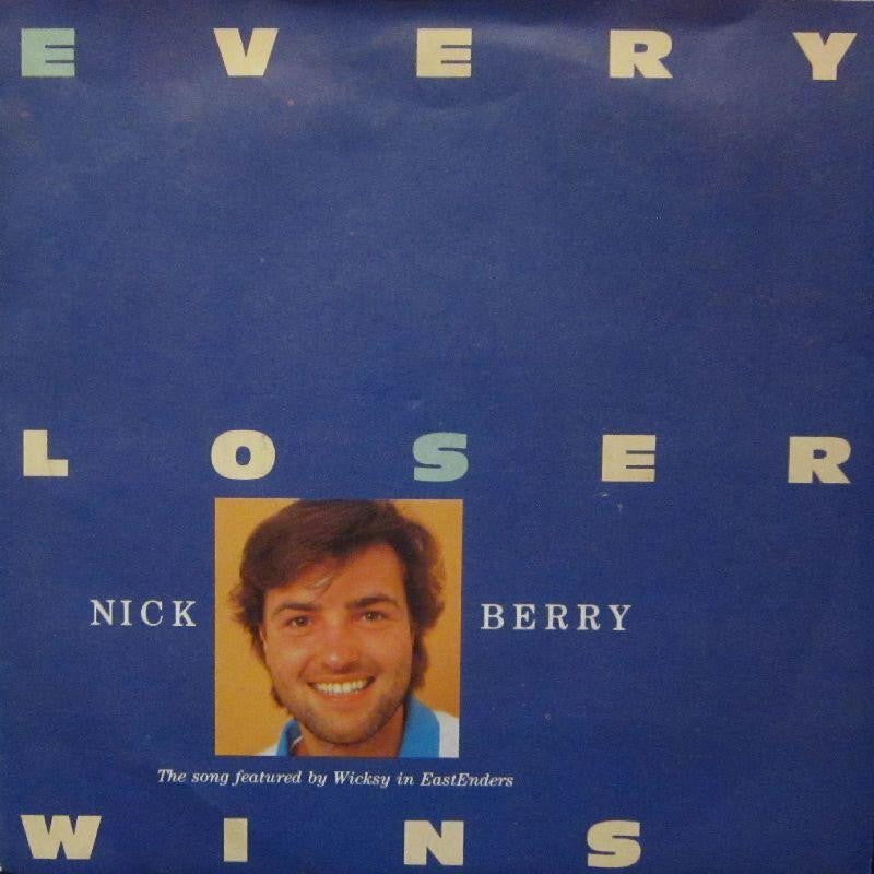"Nick Berry-Every Loser Wins-7"" Vinyl P/S"