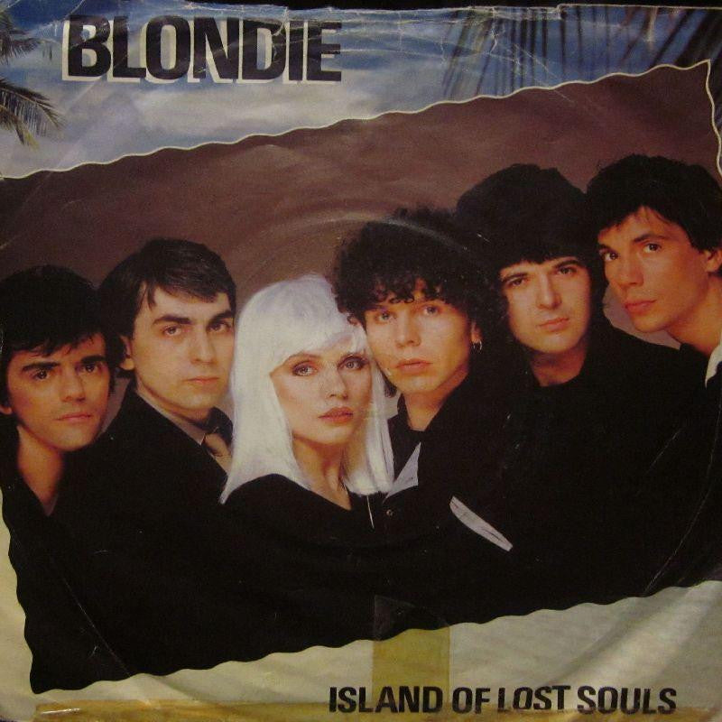"Blondie-Island Of Lost Souls-7"" Vinyl P/S"
