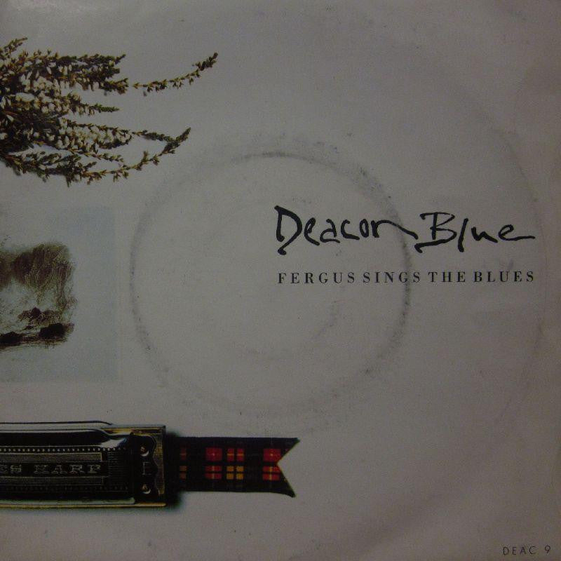 "Deacon Blue-Fergus Sings The Blues-7"" Vinyl P/S"