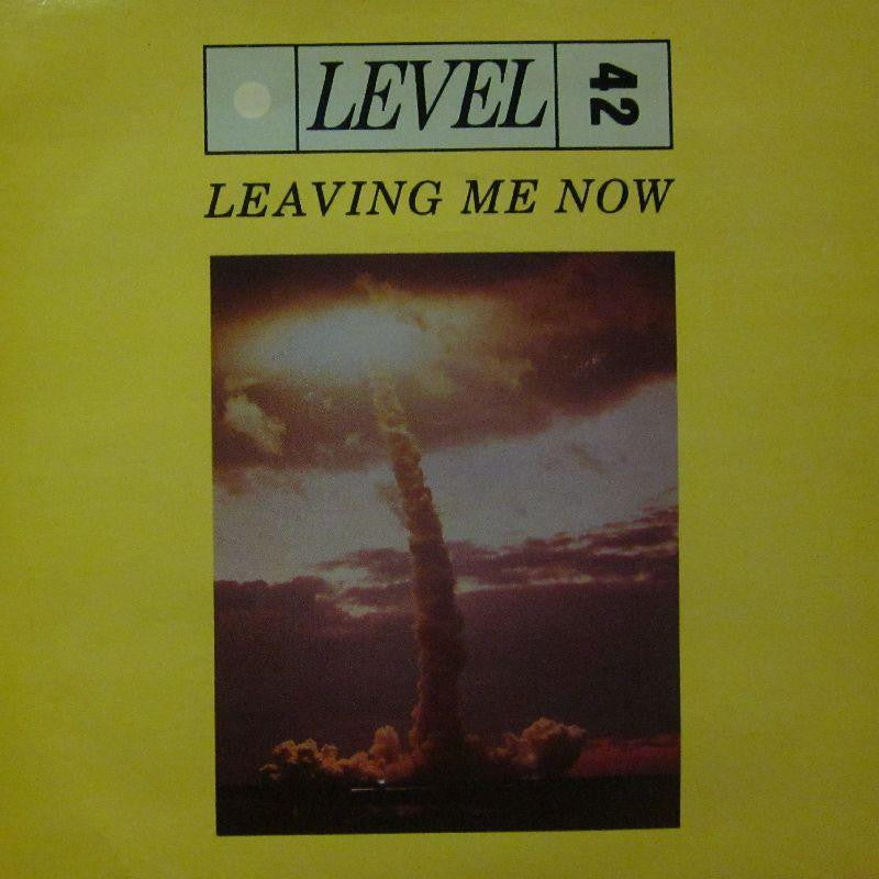 "Level 42-Leaving Me Now-7"" Vinyl P/S"