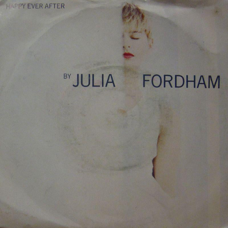 "Julia Fordham-Happy Ever After-7"" Vinyl P/S"