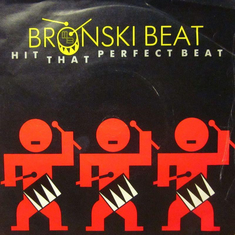 "Bronski Beat-Hit That Perfect Beat-London-7"" Vinyl P/S"