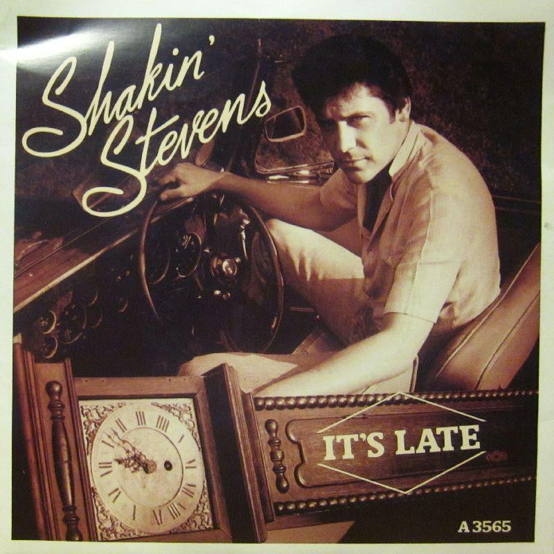 "Shakin' Stevens-It's Late-7"" Vinyl P/S"