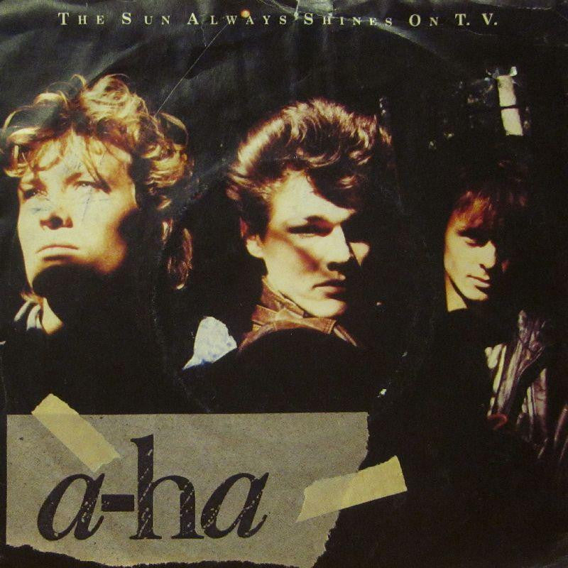 "A-Ha-The Sun Always Shines On T.V-7"" Vinyl P/S"