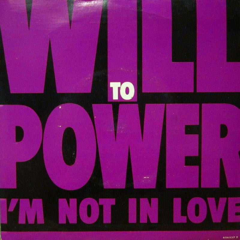 "Will Powers-I'm Not In Love-Epic-7"" Vinyl P/S"