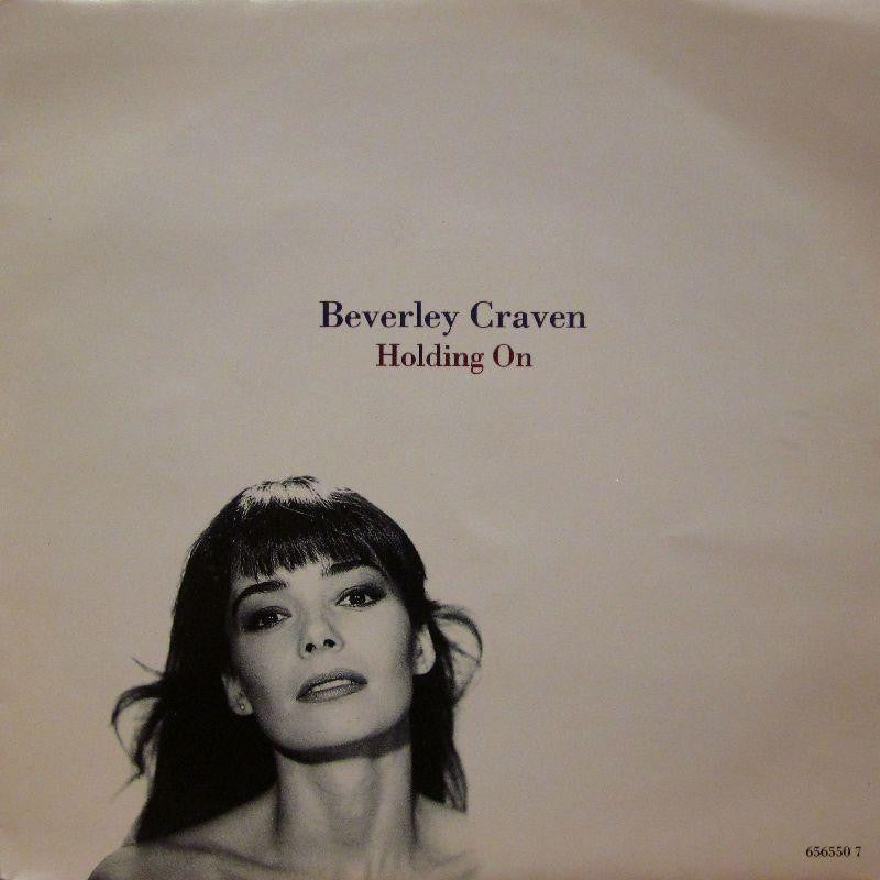"Beverley Craven-Holding On-Epic-7"" Vinyl P/S"