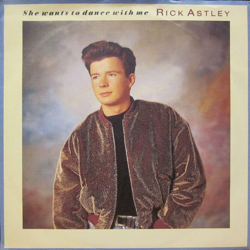"Rick Astley-She Wants To Dance With Me-7"" Vinyl P/S"