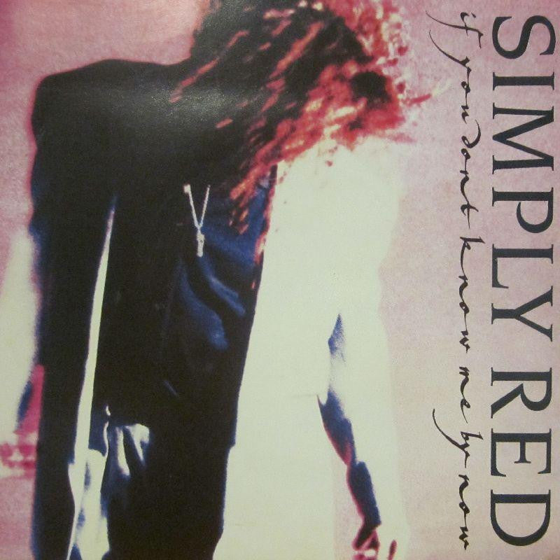 "Simply Red-If You Don't Know Me By Now-7"" Vinyl P/S"