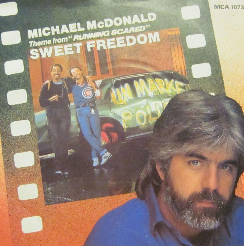 "Michael McDonald-Sweet Freedom-7"" Vinyl P/S"