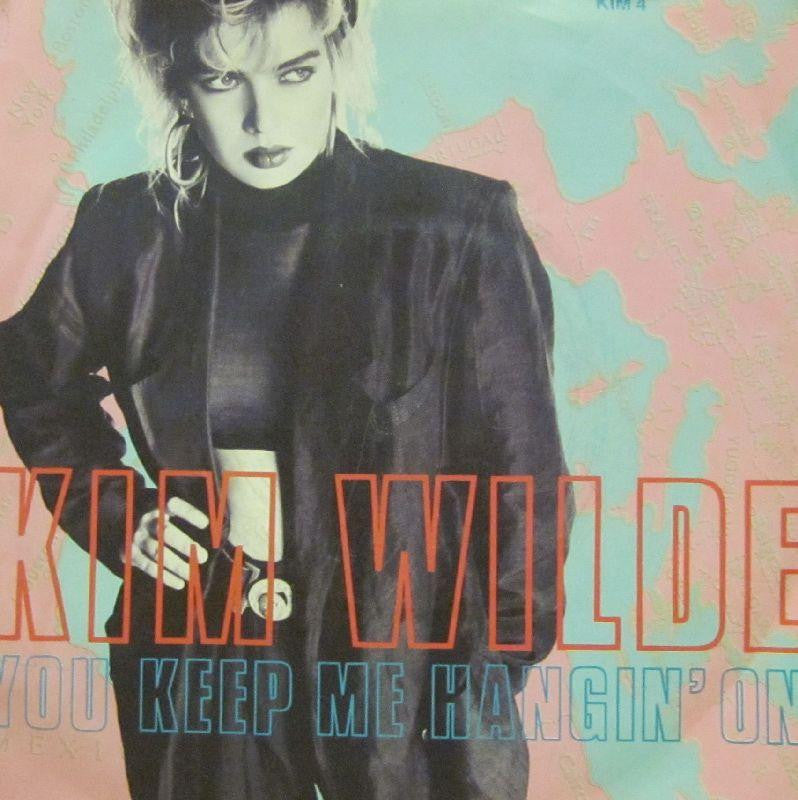 "Kim Wilde-You Keep Me Hangin' On -7"" Vinyl P/S"