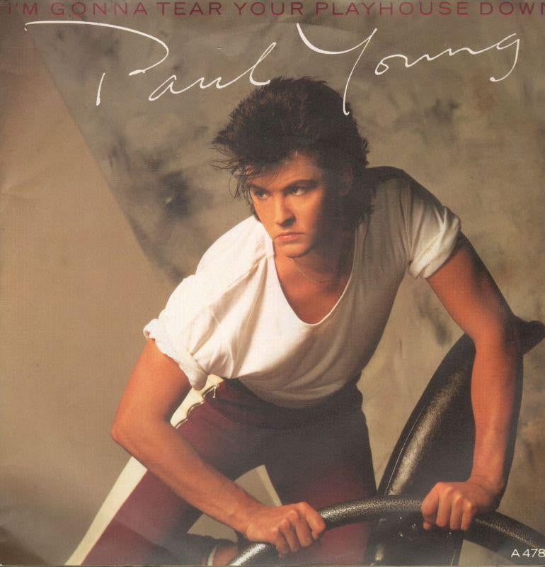 "Paul Young-I'm Gonna Tear Your Playhouse Down-7"" Vinyl P/S"