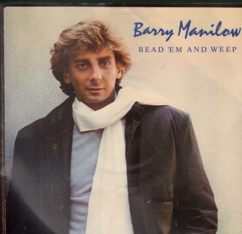 "Barry Manilow-Read 'Em And Weep-7"" Vinyl P/S"