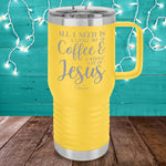 Little Bit Of Coffee Whole Lot Of Jesus 20oz Travel Mug