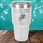 Thou May Ingest Laser Etched Tumbler
