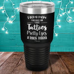 F Bomb Mom Tattoos Pretty Eyes Laser Etched Tumbler