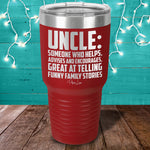 Uncle Someone Who Helps Advises And Encourages Laser Etched Tumbler