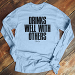 Drinks Well With Others Masculine Men's Apparel